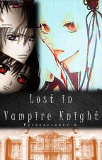 Lost in Vampire Knight by Perseverance-n