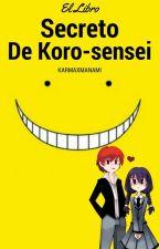 El Libro Secreto De Koro-sensei by CamPaint