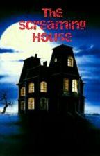 The Screaming House by XxJordanLimxX
