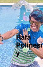 Rafa Polinesio y ______ by PPTeamAlice