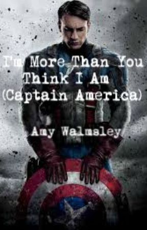 I'm More Than You Think I Am (Captain America Love Story) by AmyWalmsley6