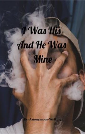 I Was His And He Was Mine