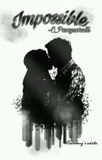"""""""Impossible""""