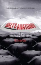 Grey's Anatomy Imagines & Preferences {English} by EmieWrites