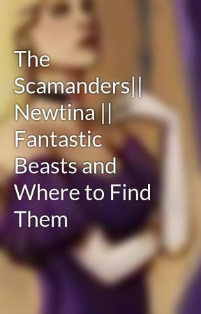 The Scamander Family    Newtina    Fantastic Beasts and Where to Find Them  by Sirenidae