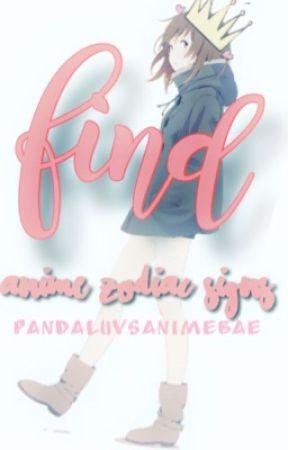 find//anime zodiac signs by PandaLuvsAnimeBae