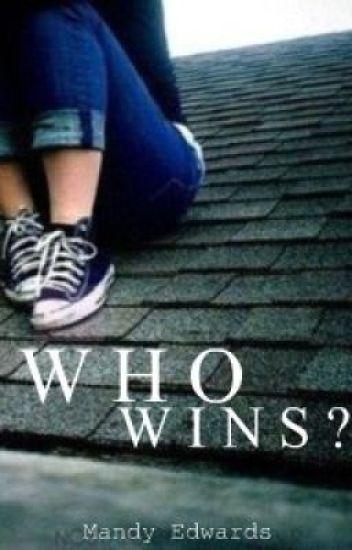 Who Wins?