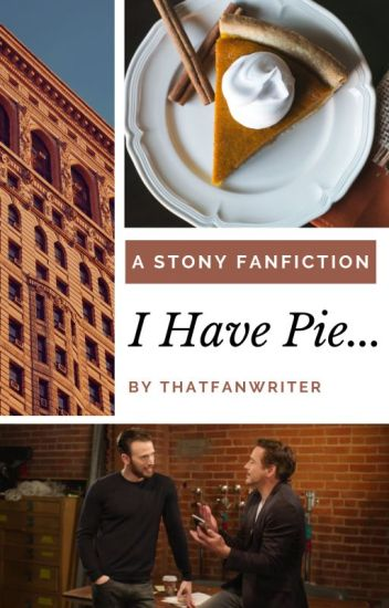 I Have Pie Completed Stony Au Thatfanwriter Ev Wattpad