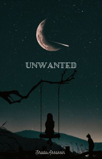 Unwanted (Tony Stark x Daughter! Reader) - Shado Assassin - Wattpad