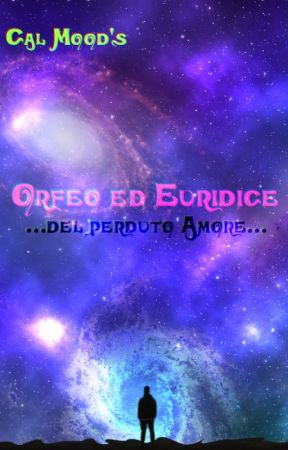 Orfeo ed Euridice: del perduto Amore by Calmood
