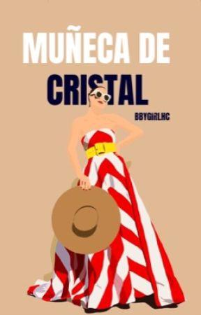 Muñeca de cristal  by BbyGirlHc