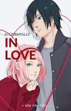 ACCIDENTALLY IN LOVE by ichaichafairy
