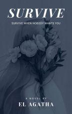 SURVIVE [END] by Elshbtpatrs17