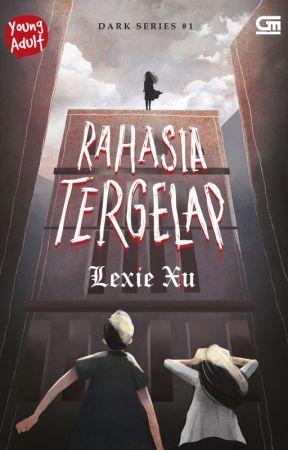 RAHASIA TERGELAP - Lexie Xu by Gramedia