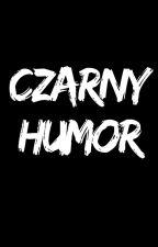 Czarny humor by Laurie609