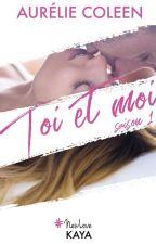 Toi et Moi  (édité chez Kaya) by AurlieLele