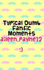 Dumb Fanfic Moments™ by breastpumplarry