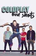 Coldplay one shots by JustAFlockOfBirds