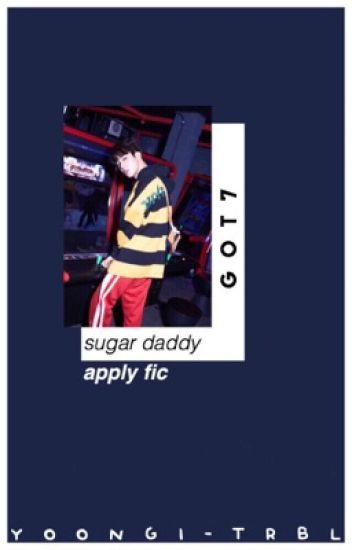 sugar daddy ✧ got7 ーapply fic - ❝ 承 ❞ - Wattpad