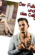 Der Fußballer und das Callgirl by romansfrauaufreisen