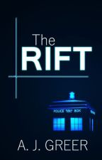 The Rift | Doctor Who by stilldoesnotloveyou