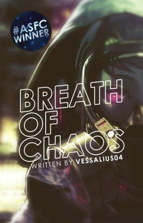 Breath of Chaos by Vessalius04