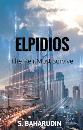 ELPIDIOS: The Heir Must Survive - A Zombie Novel by Sky_Baharudin