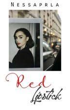 Red Lipstick  by nessaprla