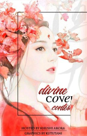 Divine Cover Contest [OPEN] by Khushi_Arora