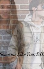 Someone like you, S.H. by emmarks_