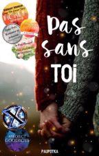 Pas sans Toi by Paupotka
