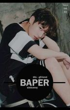 [1] baper ㅡ bts;gfriend ✔ by sinbunny