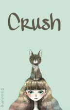 Crush by chocorelax