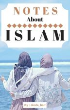 Notes About ISLAM by dinda_bstr