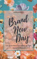Brand New Day by serrarinko