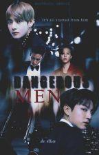 Dangerous Men ☑ by deuthie