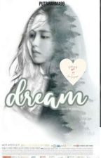 DREAM by PutriRahmadani875