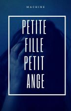 Petite fille, Petit Ange by MachineAConneries