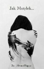 Jak Motylek...  by _AlwaysHappy_