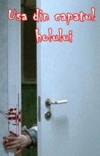 Ușa din capătul holului || În curs de editare by OreoLover26