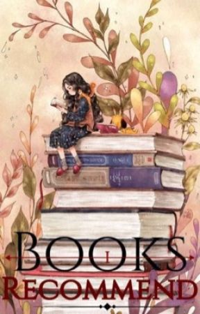 Books I recommend  by Thebookreviewer0