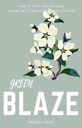Green Blaze by EneresPage
