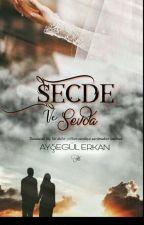 SECDE VE SEVDA...(Düzenlemede) by AyseErkan7