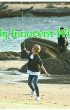 My Innocent Wife by yeola_lyn