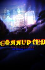 Corrupted by DaydreamAwayxx