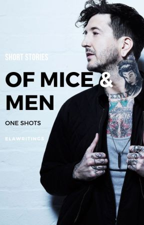 Of Mice and Men One Shots by elawritings