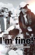I'm fine!? |M.G by Sofie-Gunnarsen