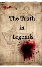 The Truth in Legends by NorDragon