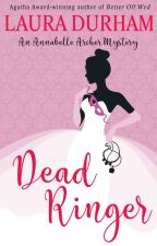 Dead Ringer by lauradurhamauthor