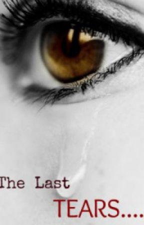 """the last tears"" (a short story) by exkilL"